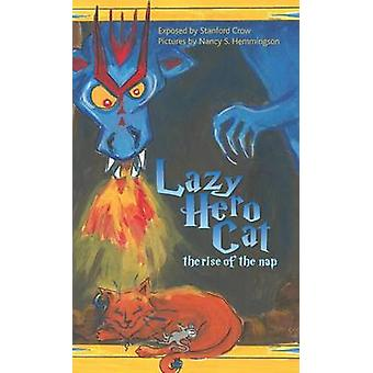 Lazy Hero Cat The Rise of the Nap by Crow & Stanford