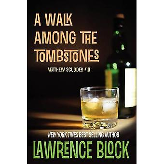 A Walk Among the Tombstones by Block & Lawrence