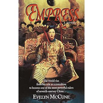 Empress by McCune & Evelyn B.