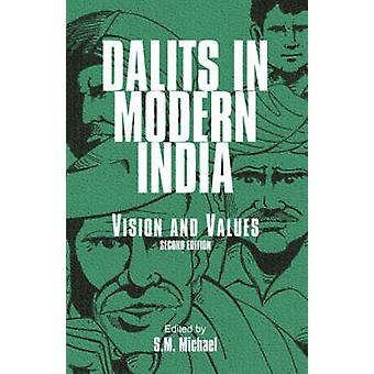 Dalits in Modern India Vision and Values by LTD & SAGE PUBLICATIONS PVT
