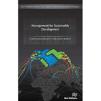 Management for Sustainable Development by Machado & Carolina