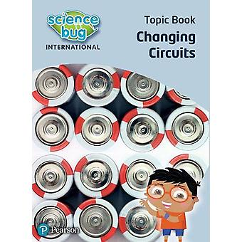 Science Bug - Changing circuits Topic Book by Deborah Herridge - 97804