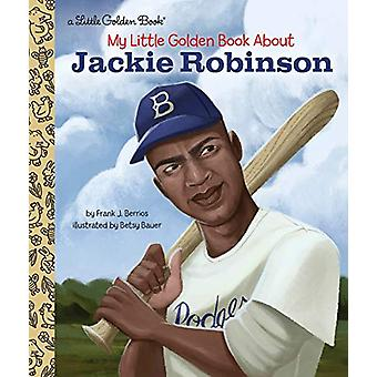 My Little Golden Book About Jackie Robinson by Frank John Berrios - 9