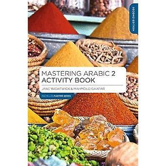 Mastering Arabic 2 Activity Book by Jane Wightwick - 9781352008845 Bo