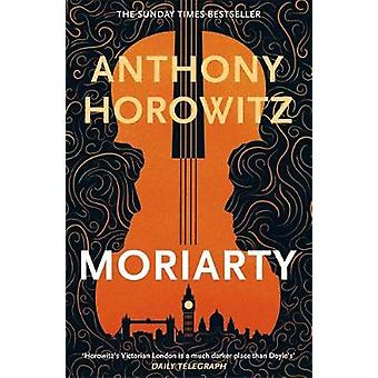 Moriarty by Anthony Horowitz - 9781409189305 Book