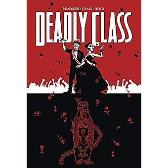 Deadly Class Volume 8 - Gå aldrig tillbaka av Rick Remender - 9781534310636
