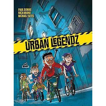 Urban Legendz by Nick Bruno - 9781594657146 Book