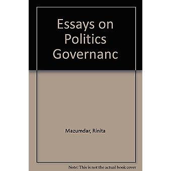 Essays on Politics & Governance by Jayanta Kumar Ray - 9788182060