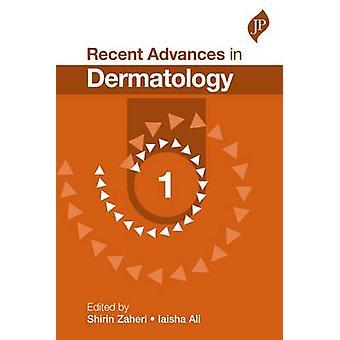 Recent Advances in Dermatology - 1 by Shirin Zaheri - 9781909836587 Bo