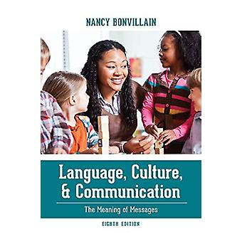 Language - Culture - and Communication - The Meaning of Messages by Na