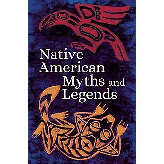 Native American Myths & Legends by Various Authors - 978178950389
