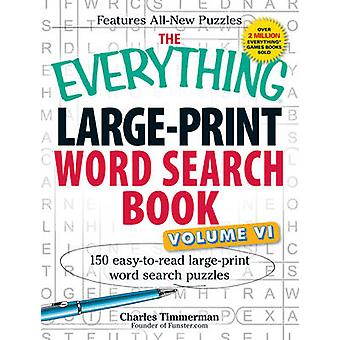 The Everything Large-Print Word Search Book - 150 Easy-to-Read Large-P