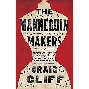 The Mannequin Makers by Craig Cliff - 9781911545293 Book