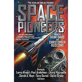 Space Pioneers by Hank Davis - 9781481483605 Book