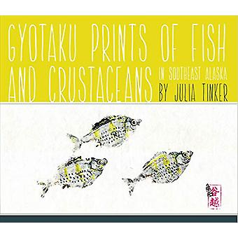 Gyotaku Prints of Fish and Crustaceans of Southeast Alaska by Julia T