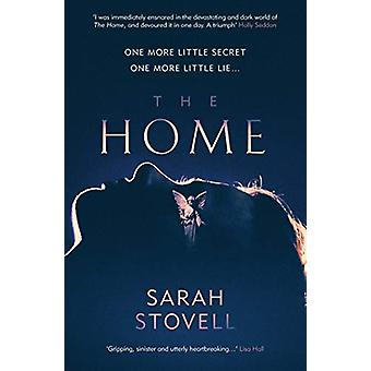 The Home by Sarah Stovell - 9781912374731 Book