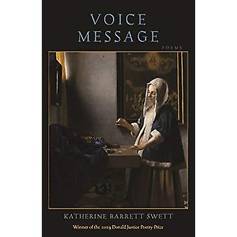 Voice Message by Katherine B Swett - 9781938769528 Book