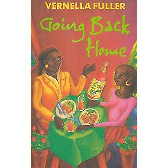 Going Back Home by Vernella Fuller - 9780704343016 Book