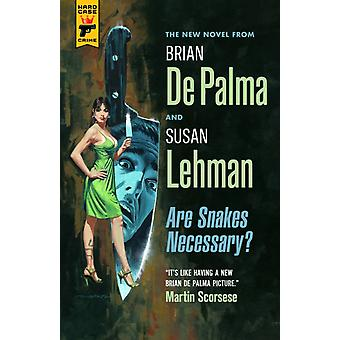 Are Snakes Necessary by DePalma & BrianLehman & Susan