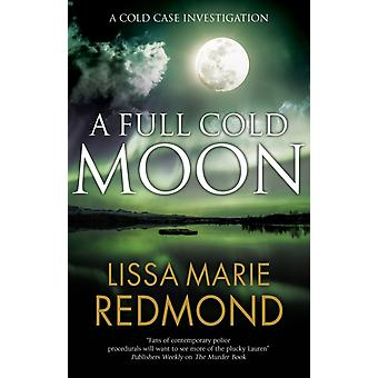 A Full Cold Moon by Redmond & Lissa Marie
