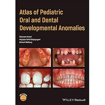 Atlas van pediatrische orale en tandheelkundige ontwikkelingsafwijkingen