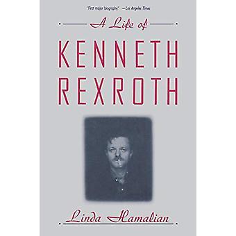 Kenneth Rexrothin elämä kirjoittanut Linda Hamalian - 9780393309157 Kirja