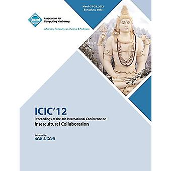 ICIC 12 Proceedings of the 4th International Conference on Intercultu