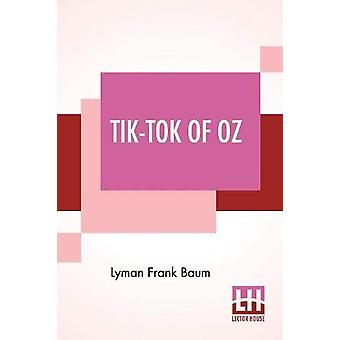 Tik-Tok Of Oz by Lyman Frank Baum - 9789353443511 Book