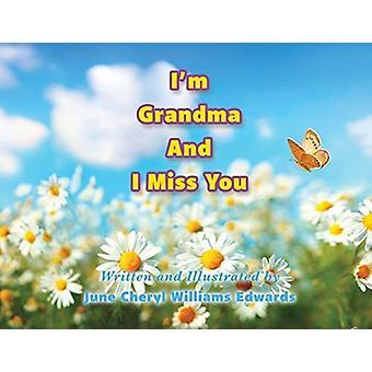 Im Isoäiti ja minä kaipaamme sinua June Cheryl Williams Edwards