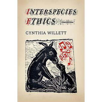 Interspecies Ethics door Cynthia Willett - 9780231167765 Boek