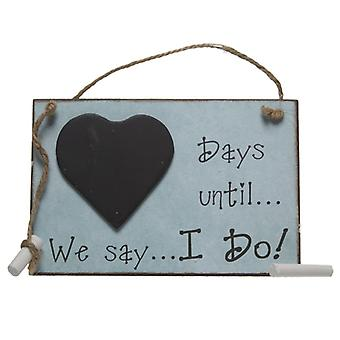 Days Until We Say I Do Chalkboard By Heaven Sends