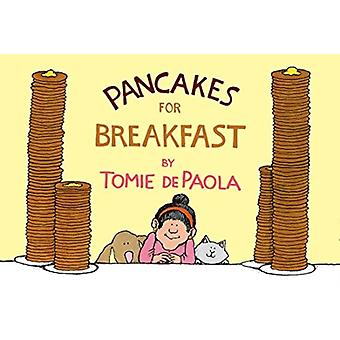 Pancakes for Breakfast by Illustrated by T De Paola