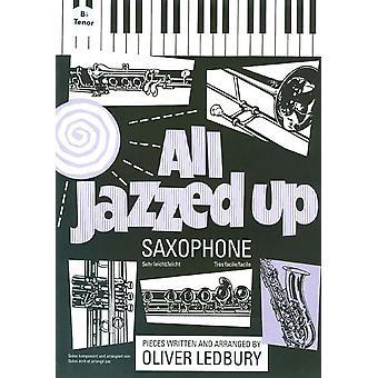 All Jazzed Up na saksofon Tenor - Ledbury