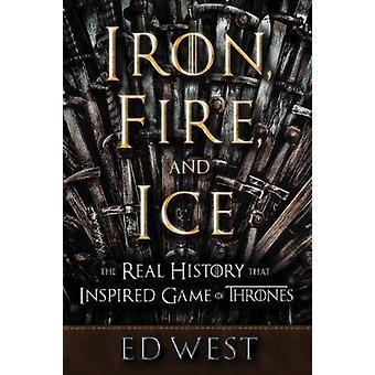 الحديد النار والجليد من قبل الغرب إد