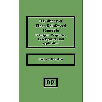 Handbook of Fiber-Reinforced Concrete: Principles, Properties, Developments and Applications