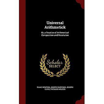 Universal Arithmetick