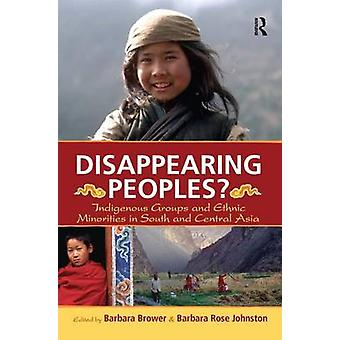 Disparition des groupes autochtones et des minorités ethniques en Asie du Sud et en Asie centrale