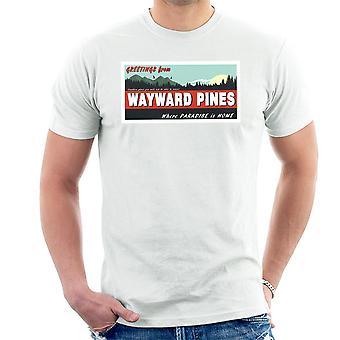 Where Paradise Is Home Wayward Pines Men's T-Shirt