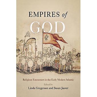 Empires Guds - religiøse møder i den tidlige moderne Atlanterhav af