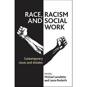 Rase - rasisme og sosialt arbeid - samtidige problemstillinger og debatter - 9781