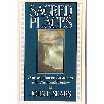 Heilige plaatsen - Amerikaanse toeristische attracties in de negentiende eeuw