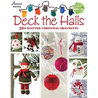 Deck the Halls - 20+ Knitted Christmas Ornaments by Annie's Publishing