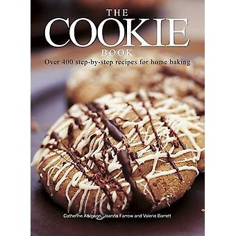 The Cookie Book - Over 400 Step-by-Step Recipes for Home Baking by Cat