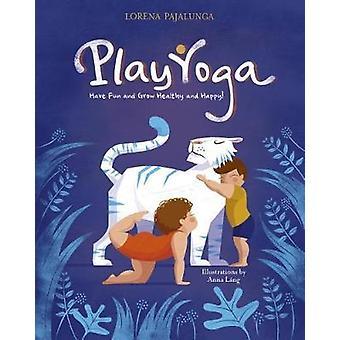 تلعب اليوغا--المتعة وتنمو صحية وسعيدة!  قبل باجالونجا لورينا