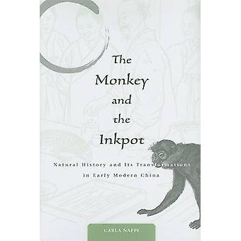 The Monkey and the Inkpot - Natural History and Its Transformations in