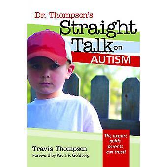 Franc-parler du Dr Thompson sur l'autisme par Travis Thompson - 978155766
