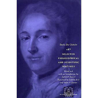 Ausgewählte philosophische und wissenschaftliche Schriften von Emilie du Châtelet