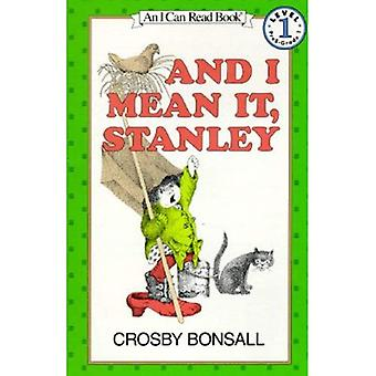And I Mean It, Stanley (I Can Read Books: Level 1 (Harper Paperback))