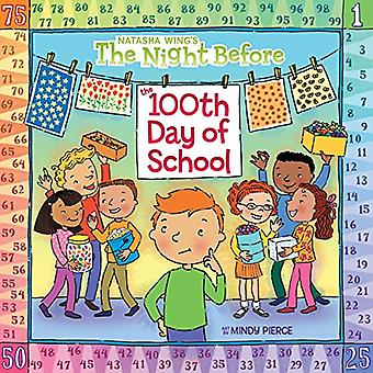 The Night Before the 100th Day of School (Reading Railroad Books)