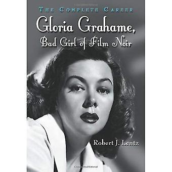 Gloria Grahame, huono tyttö Film Noir: täydellinen ura